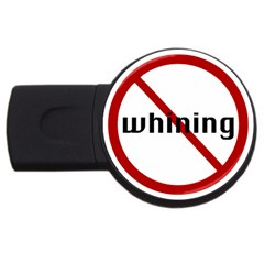No Whining USB Flash Drive Round (4 GB) from ArtsNow.com Front