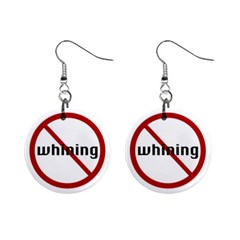 No Whining 1  Button Earrings from ArtsNow.com Front