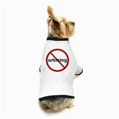 No Whining Dog T Front