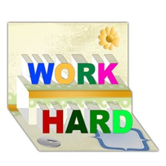 WORK HARD 3D Greeting Card (7x5)