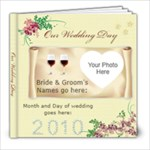 Our Wedding Day 2010 Album 8x8 Photo Book (20 pages)