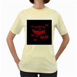 Demonic Laugh, Spooky red teeth monster in dark, Horror theme Women s Yellow T-Shirt