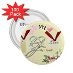 My Gift To You 2.25  Button (100 pack)