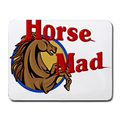 Horse mad Small Mousepad from ArtsNow.com Front