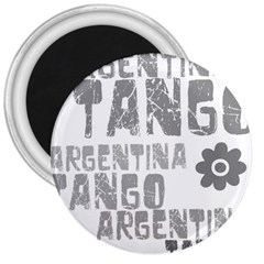 Argentina tango 3  Magnet from ArtsNow.com Front