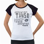 Argentina tango Women s Cap Sleeve T from ArtsNow.com Front